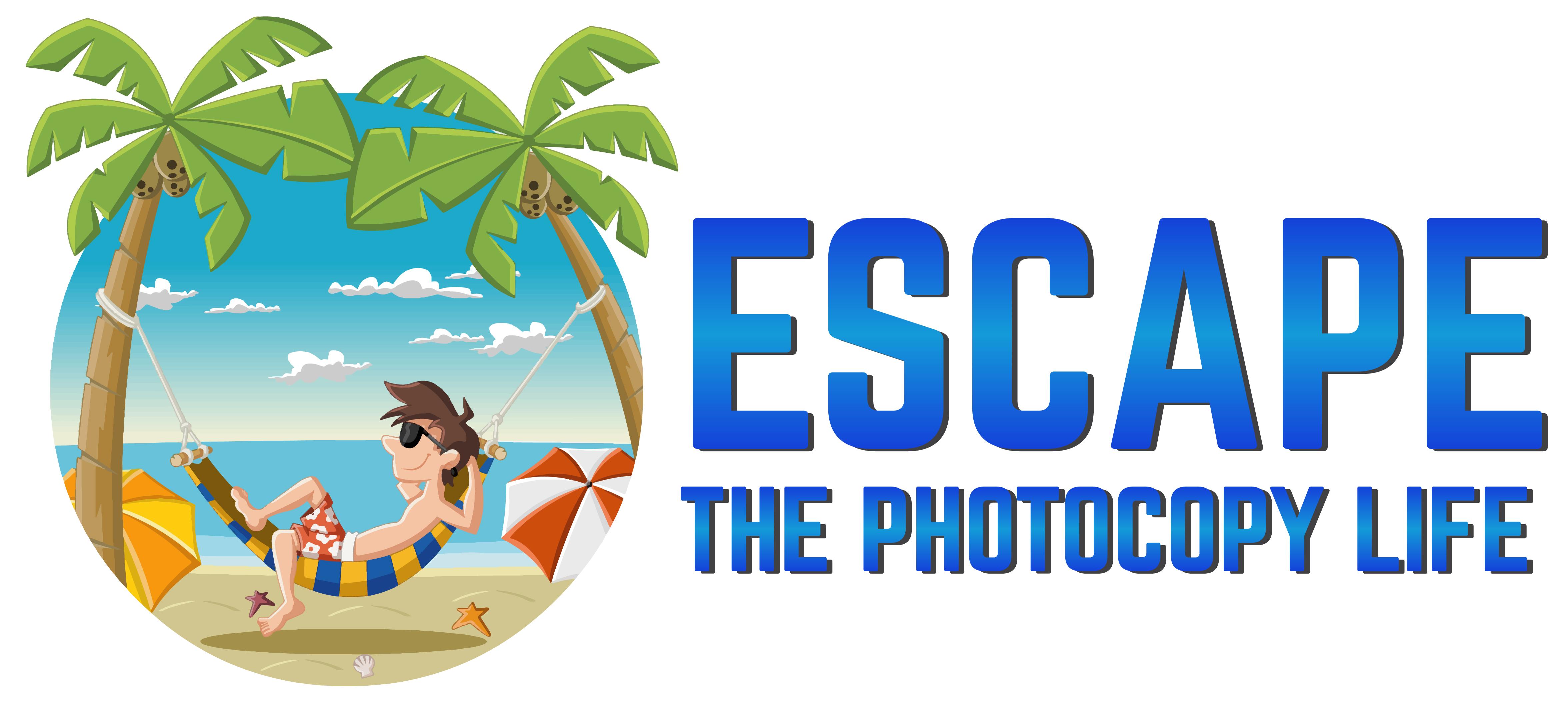 Escape The Photocopy Life